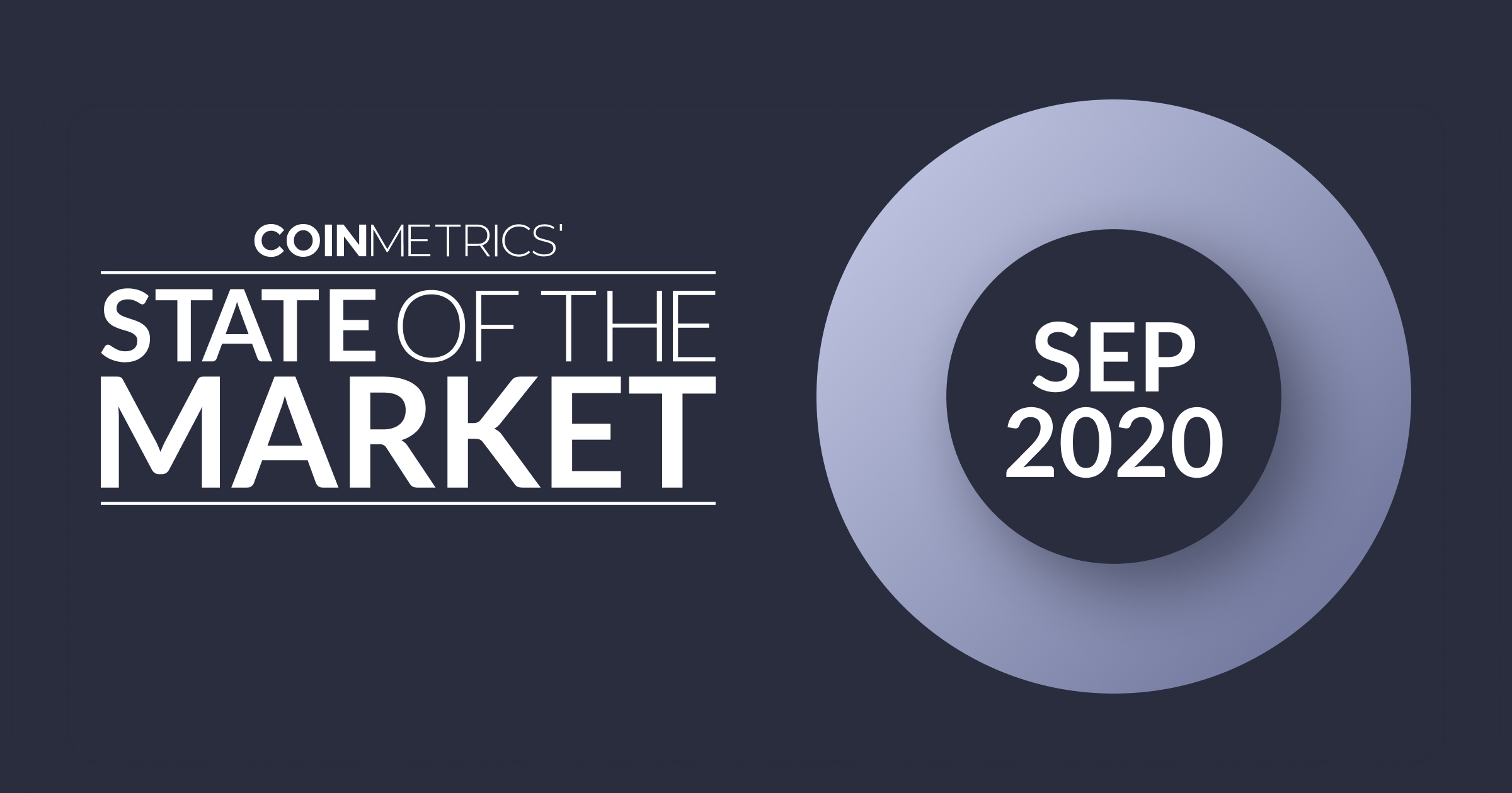 State of the Market - Sep 2020